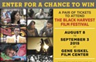 Enter for a chance to win a pair of tickets to attend The Black Harvest Film Festival