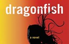 Vu Tran's <i>Dragonfish</i> revisits the ghosts of Vietnam