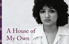 Sandra Cisneros lets her guard down in the memoir <i>A House of My Own</i>