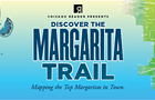 The Margarita Trail