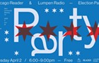 <i>Chicago Reader</i> & Lumpen Radio Election Party