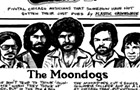 Hard-working country rockers the Moondogs never released their only album