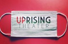 Uprising Theater shifts focus from Palestine to PPE