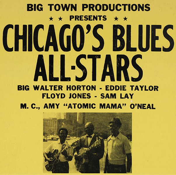 "Poster for a show Chicago's Blues All-Stars, featuring Big Walter Horton, Eddie Taylor, and Floyd Jones, Sam Lay, with emcee Amy ""Atomic Mama"" O'Neal, at King's Club Waveland in 1974 - CHICAGO HISTORY MUSEUM"