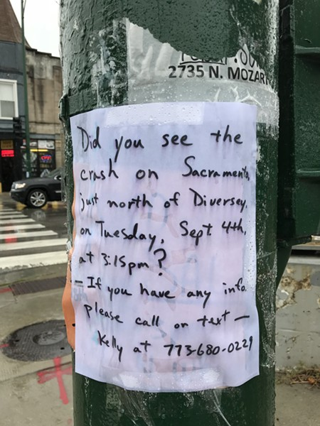 Flyer posted by Diversey and Sacramento in Logan Square, where the driver of a stolen vehicle seriously injured a female cyclist. - GEOFFREY HARDING