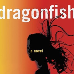 Vu Tran's Dragonfish revisits the ghosts of Vietnam