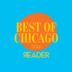 Vote now in the Reader's Best of Chicago 2016 poll!