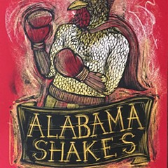 The Alabama Shakes put up a regal cockfighter on the gig poster of the week