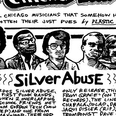 First-wave Chicago punk weirdos Silver Abuse released their second reunion album this year