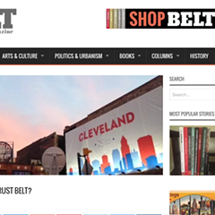 Belt magazine covers Rust Belt cities from Chicago to Pittsburgh.