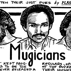 Prog-rock wizards the Mugicians never released a note—but they may still unearth their dazzling early-80s demos