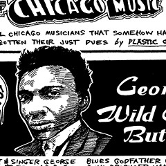 George 'Wild Child' Butler breathed new life into raw, old-fashioned blues