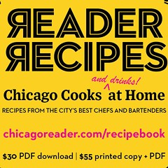 [PRESS RELEASE] The Chicago Reader presents Reader Recipes: Chicago Cooks and Drinks at Home