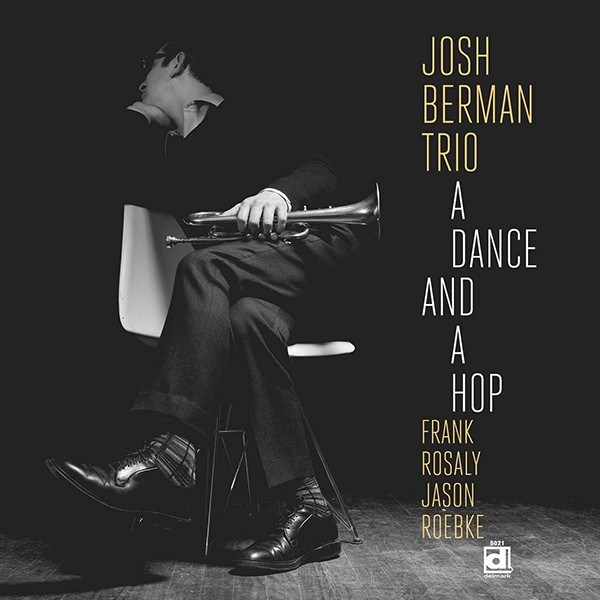 josh_berman_trio-a_dance_and_a_hop-600.jpg