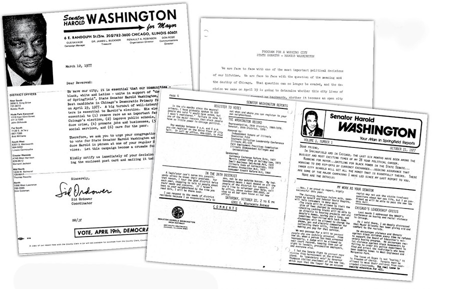 "Clockwise from left: letter from Sid Ordower, who handled outreach to ministers for Washington's '77 campaign; ""Program for a Working City,"" in which Washington noted, ""We are face to face with the question of the meaning and destiny of Chicago""; the state senator's newsletter to constituents"