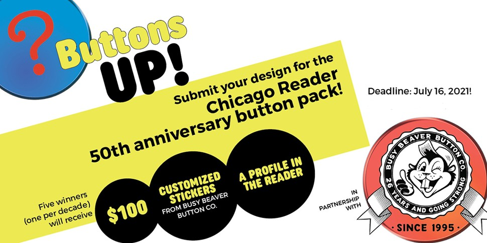 buttons-up-50th-anniversary-button-pack-chicago-reader-design-contest.jpg