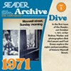 """<a href=""""/chicago/IssueArchives?year=1971"""">1971</a>. <a href=""""/pdf/19711001/ReaderIssue1.pdf"""">Download the first issue of the <em>Chicago Reader</em> as a free PDF</a>."""