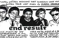 Uncategorizable early punks End Result confounded even Chicago's other weirdos
