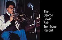 The daring debut album of AACM historian George Lewis gets reissued