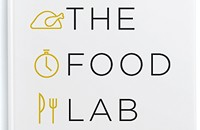 J. Kenji López-Alt's <i>Food Lab</i> provides ingenious innovations in home cooking
