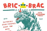 The Bric-a-Brac five-year anniversary looks like a terrifyingly good time on the gig poster of the week