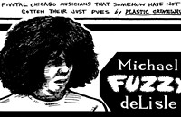 Michael 'Fuzzy' deLisle is an unsung hero of the fertile 1970s Champaign-Urbana scene