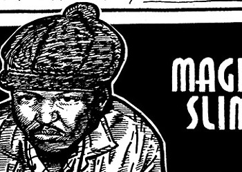 Magic Slim isn't as famous as Buddy Guy yet—but Secret History is on it