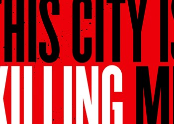 There's more to trauma than meets the eye in <i>This City is Killing Me</i>