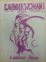 June 1973 issue of Lavender Woman, Chicago's first lesbian newspaper. - COURTESY OF CHICAGO WOMEN'S HISTORY CENTER