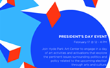 PRESIDENT'S DAY EVENT