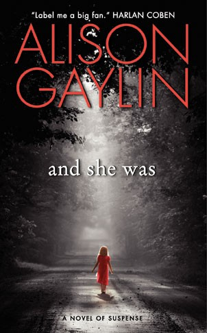 And She Was, Alison Gaylin, Harper, 2012, $7.99