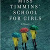 Book Review: Miss Timmins' School For Girls