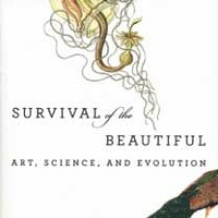 Book Review: Survival of the Beautiful: Art, Science, and Evolution