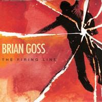 """CD Review: Brian Goss--""""The Firing Line"""""""