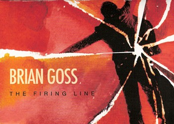 "CD Review: Brian Goss--""The Firing Line"""