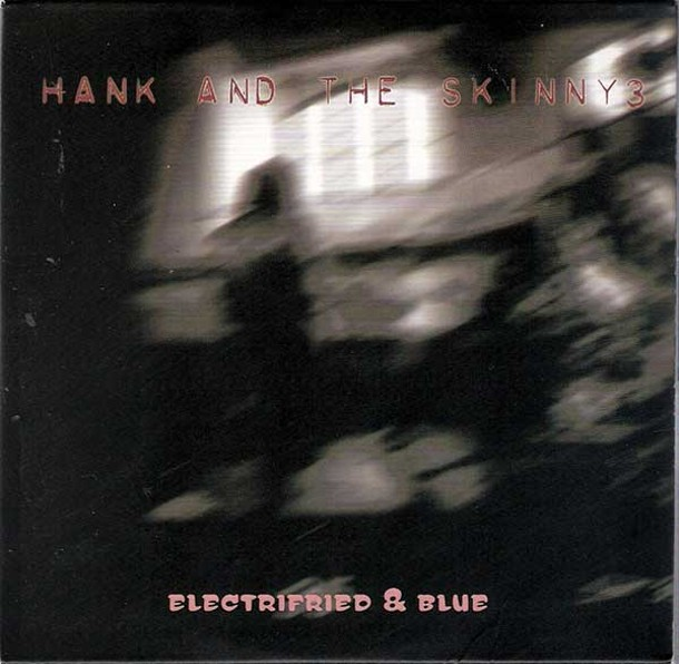 cd-hank-and-the-skinny-3.jpg