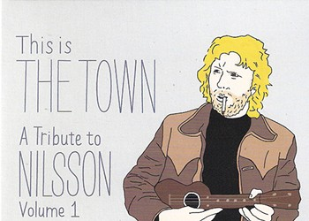 CD Review: This is the Town: A Tribute to Nilsson, Volume 1