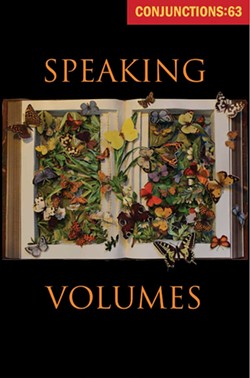 Conjunctions: 63, Speaking Volumes (Fall 2014).