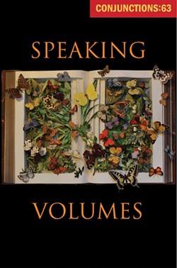 Conjunctions: 63, Speaking Volumes (Fall 2014).
