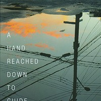 Book Review: A Hand Reached Down to Guide Me: Stories and a Novella