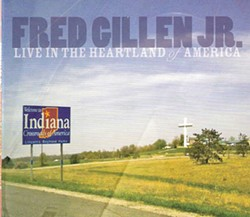Fred Gillen Jr., Live in the Heartland of America