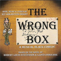 Kit Goldstein Grant, The Wrong Box: A Musical Black Comedy, (2013, Independent) -