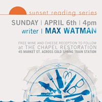 Max Watman for the Sunset Reading Series