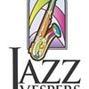 Nightlife Highlights: Jazz Vespers