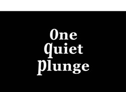f7ff2283_one_quiet_plunge.jpg