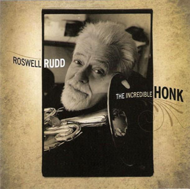 Roswell Rudd, The Incredible Honk - (2011, Sunnyside)