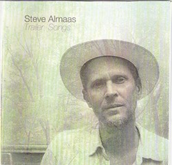Steve Almaas, Trailer Songs, 2012, Lonesome Whippoorwill Records