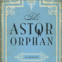 Book Review: The Astor Orphan and Women Of Privilege