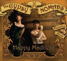 The Gypsy Nomads, Happy Madness, 2010, E. A. Recordings.