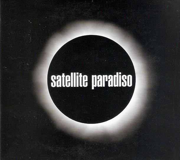 Satellite Paradiso - (2014, Independent)